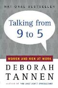 Talking from 9 to 5 Women & Men at Work
