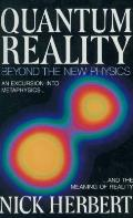 Quantum Reality Beyond The New Physics