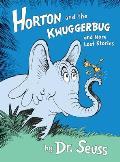 Horton and the Kwuggerbug and...