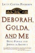 Deborah Golda & Me Being Female & Jewish