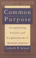 Common Purpose Strengthening Families & Neighborhoods to Rebuild America