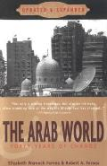 The Arab World: Forty Years of Change, Updated and Expanded