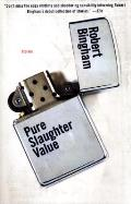 Pure Slaughter Value: Stories