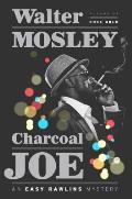 Charcoal Joe: An Easy Rawlins...