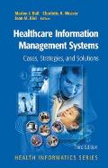 Healthcare Information Management Systems: Cases, Strategies, and Solutions