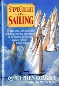 Steve Colgate On Sailing