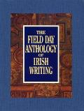 Field Day Anthology Of Irish Writing 3 Volumes