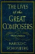 Lives Of The Great Composers 3rd Edition