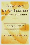 Anatomy of an Illness as Perceived by the Patient Reflections on Healing & Regeneration