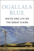 Ogallala Blue Water & Life on the Great Plains
