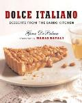 Dolce Italiano Desserts from the Babbo Kitchen