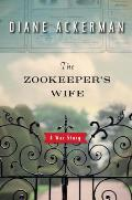 Zookeepers Wife A War Story