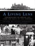 A Living Lens: Photographs of Jewish Life from the Pages of the Forward