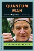 Quantum Man Richard Feynmans Life in Science