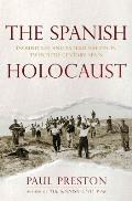 Spanish Holocaust Inquisition & Extermination in Twentieth Century Spain