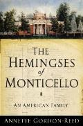 Hemingses of Monticello An American Family