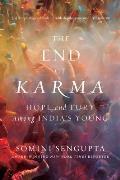 End of Karma Hope & Fury Among Indias Young