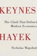 Keynes Hayek The Clash That...