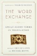 Word Exchange Anglo Saxon Poems in Translation