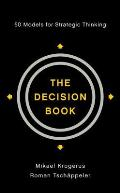 Decision Book Fifty Models for Strategic Thinking