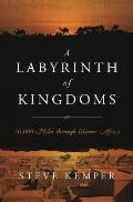 A labyrinth of kingdoms; 10,000 miles through Islamic Africa.