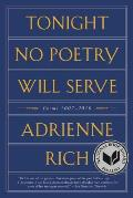 Tonight No Poetry Will Serve Poems 2007 2010