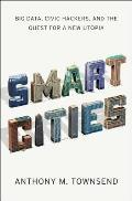 Smart cities; big data, civic hackers, and the quest for a new utopia