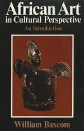 African Art In Cultural Perspective