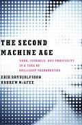 Second Machine Age Work Progress & Prosperity in a Time of Brilliant Technologies