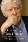 Breaking New Ground A Personal History