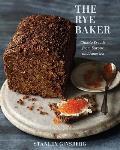Rye Baker Classic Breads from Europe & America