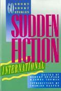 Sudden Fiction International Sixty Short