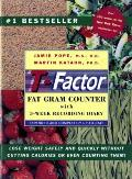 T Factor Fat Gram Counter Expanded & Completely Up to Date