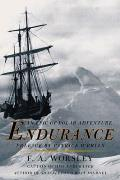 Endurance An Epic Of Polar Adventure