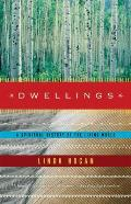 Dwellings A Spiritual History of the Living World