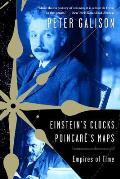 Einsteins Clocks Poincares Maps Empires of Time