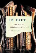 In Fact The Best Of Creative Nonfiction