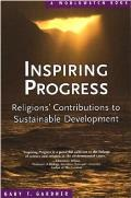 Inspiring Progress: Religions' Contributions to Sustainable Development