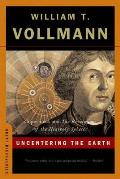 Uncentering the Earth Copernicus & the Revolutions of the Heavenly Spheres