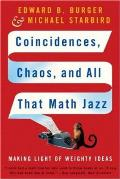 Coincidences Chaos & All That Math Jazz Making Light of Weighty Ideas