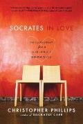 Socrates in Love: Philosophy for a Die-Hard Romantic