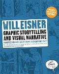 Graphic Storytelling & Visual Narrative Principles & Practices from the Legendary Cartoonist