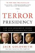 Terror Presidency Law & Judgment Inside the Bush Administration