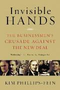 Invisible Hands The Businessmens Crusade