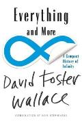 Everything & More A Compact History of Infinity