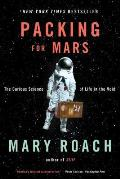 Packing for Mars The Curious...