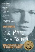 Price of Altruism George Price & the Search for the Origins of Kindness