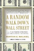 Random Walk Down Wall Street The Time Tested Strategy for Successful Investing 10th Edition