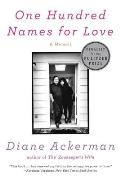 One Hundred Names for Love A Memoir