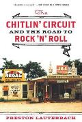 Chitlin Circuit & the Road to Rock n Roll